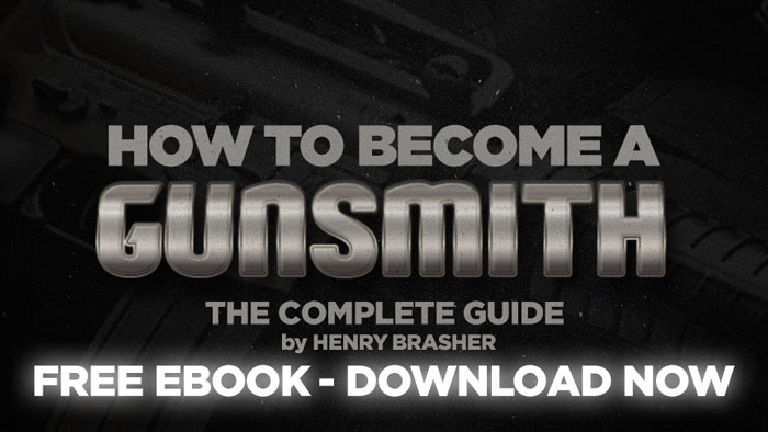 How To Become A Gunsmith - FREE Ebook